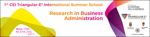 1st CEI Triangular-E3 International Summer School in Research in Business Administration